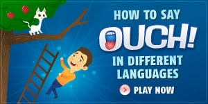 How to say Ouch! in French, Spanish, German, Italian and other languages